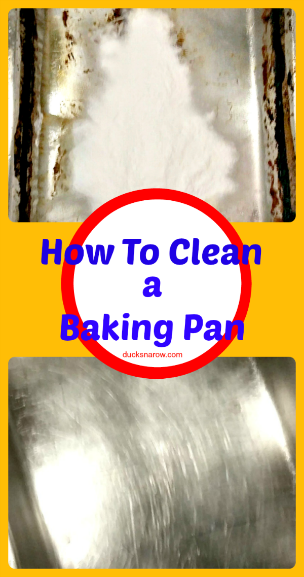 How To Clean A Baking Pan Ducks N A Row