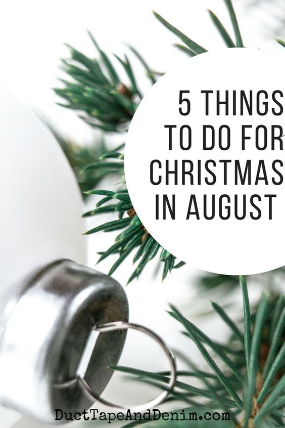 Prepare for Christmas in August - Duct Tape and Denim