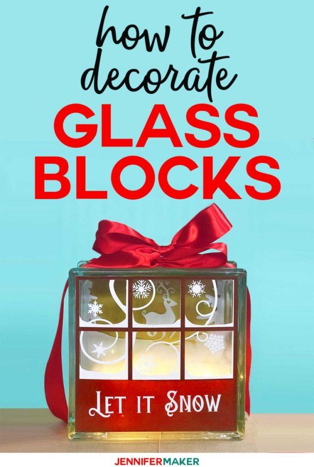 How to decorate glass blocks from Jennifer Maker dot com